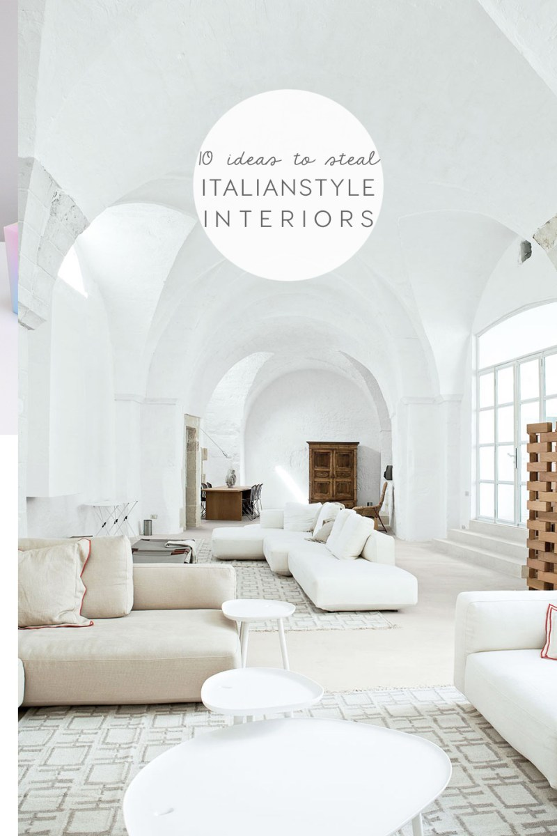 Italian style interiors 10 top ideas to steal from for Top 10 interior design blogs