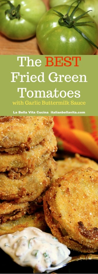 The BEST Fried Green Tomatoes with GARLIC and Bacon Buttermilk Sauce! | La Bella Vita Cucina #fried #green #tomatoes #tomato #southern #appetizers #garlic #bacon #buttermilk