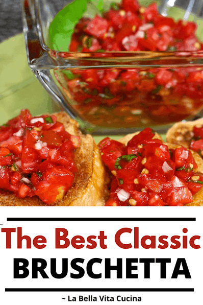 The BEST, Classic Bruschetta