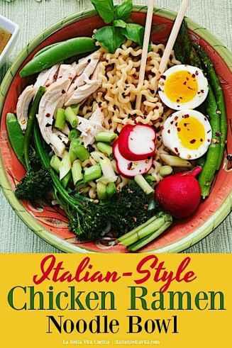 Italian Style Chicken Ramen Noodle Bowl