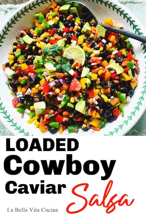 Loaded Cowboy Caviar Salsa