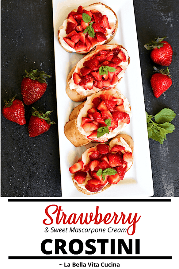 Strawberry with Sweet Mascarpone Cream Crostini