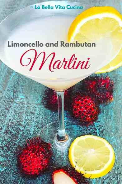 Limoncello and Rambutan Martini | La Bella Vita Cucina