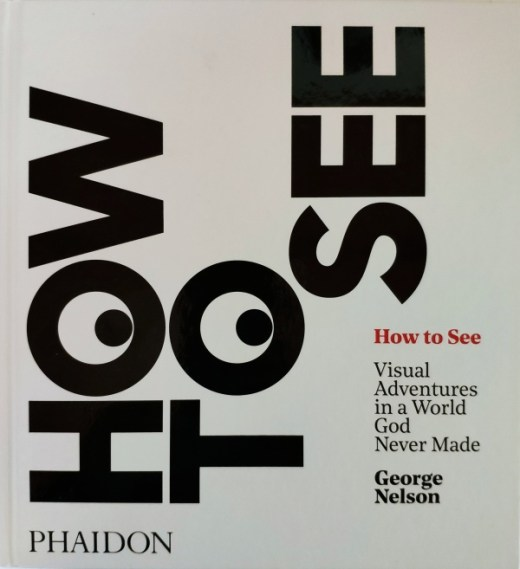How to see - George nelson
