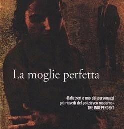 """Copertina """"La moglie perfetta"""" di Roberto Costantini - Marsilio"""