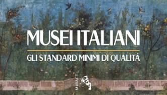 Musei Italiani - Gli Standard Minimi di Qualità - 1523358210398_banner-standard - 350X200