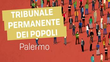 Il Tribunale Permanente dei Popoli condanna le politiche migratorie dell'Italia