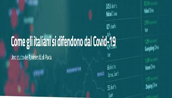Come gli italiani si difendono dal Covid-19 <BR> <EM/>Uno studio dell'Università di Pavia </EM>