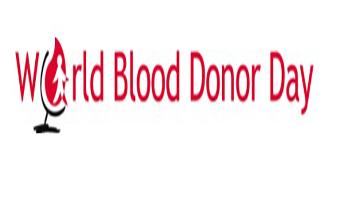 WORLD BLOOD DONOR DAY La Giornata Mondiale del Donatore di Sangue