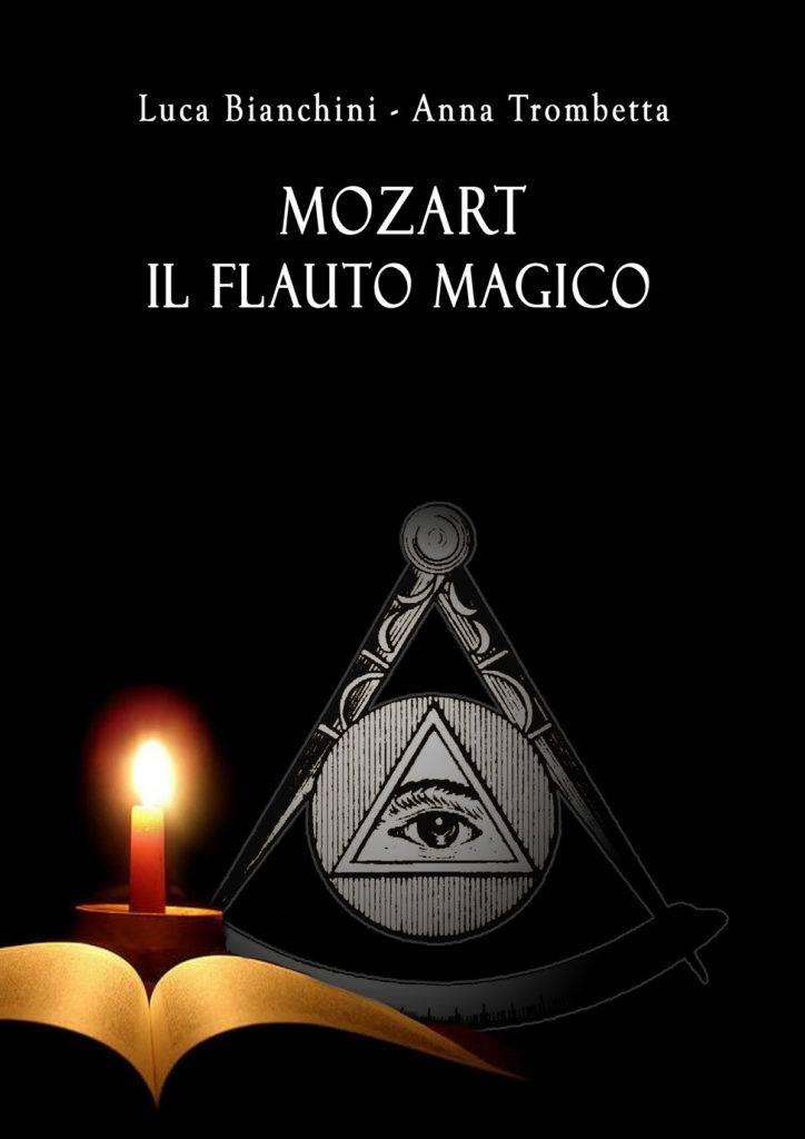 copertina del libro Mozart Il flauto magico  di Luca Bianchini e Anna Trombetta