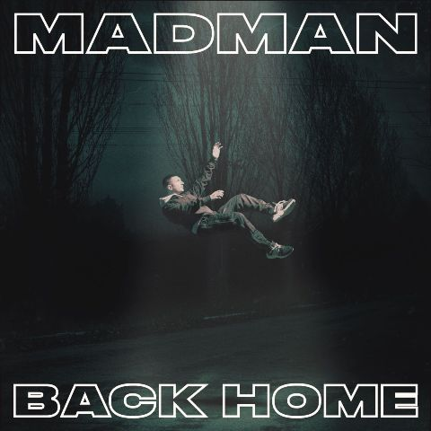 La cover di Back Home, nuovo album di Madman.