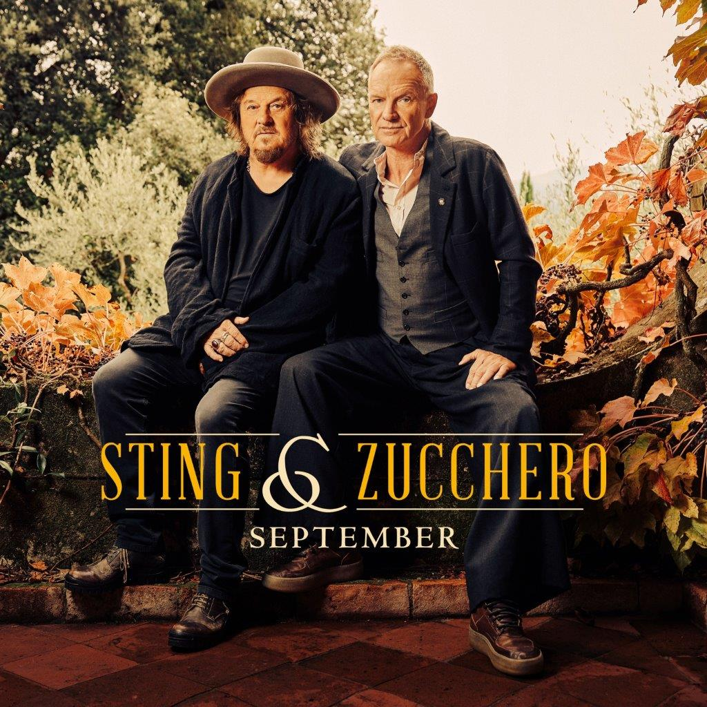 La cover del singolo September, scritta e cantata da Zucchero Sugar Fornaciari e Sting (ph. .Daniele Barraco).