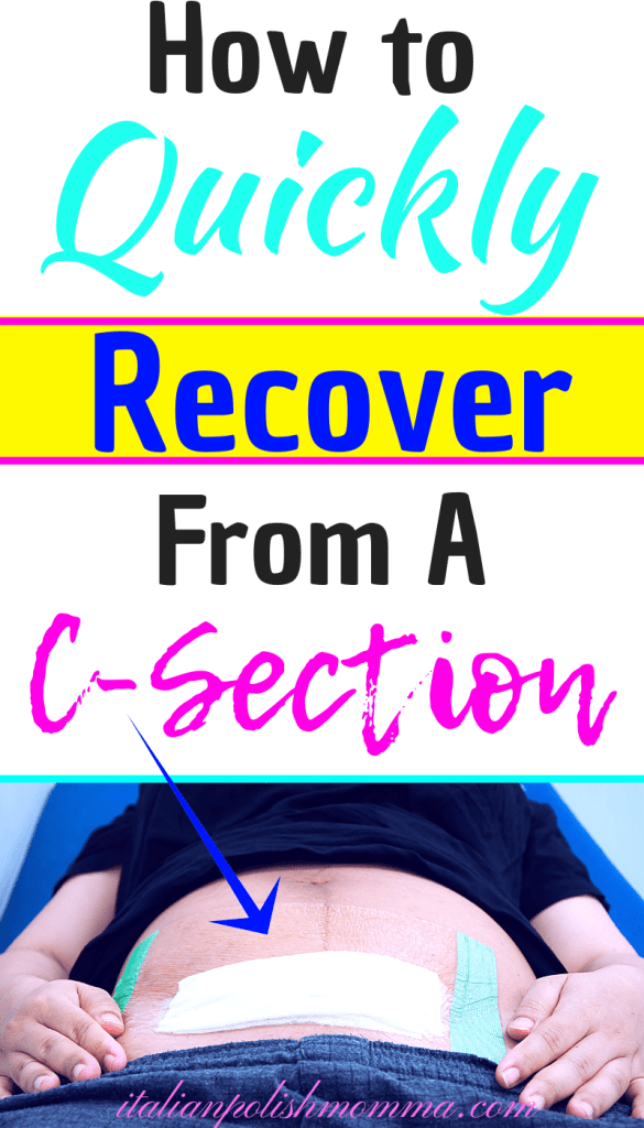 How to quickly recover from a c-section