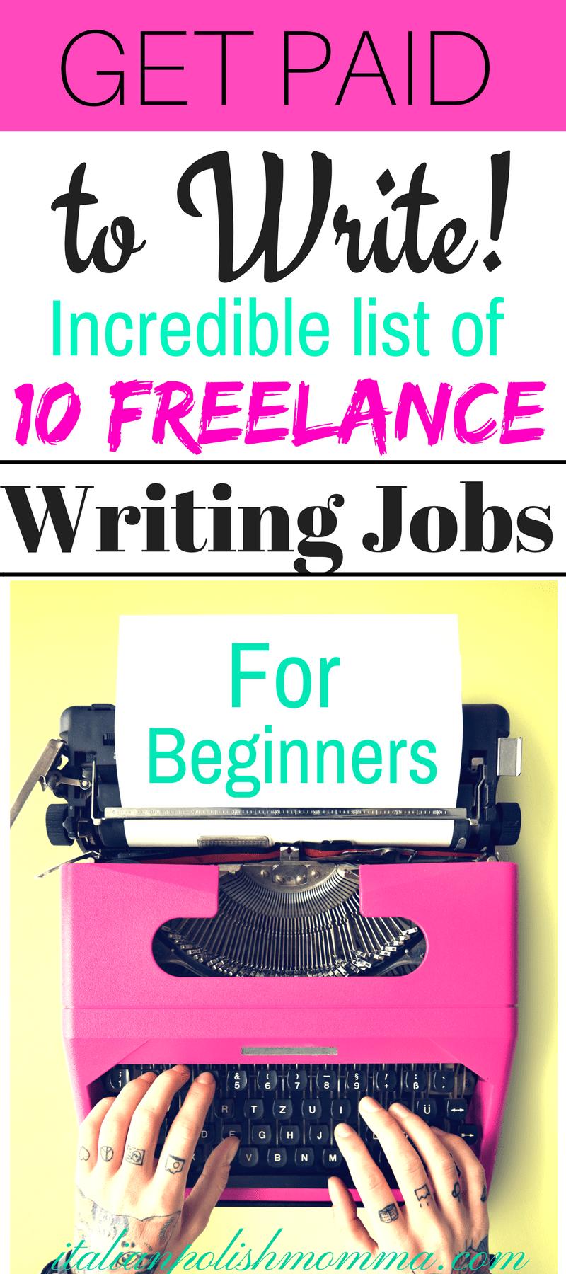 Best Freelance Jobs for New Writers - italianpolishmomma com