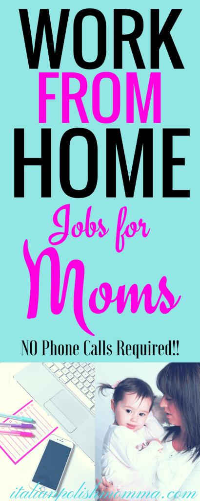 Work From Home Jobs For Moms - italianpolishmomma com