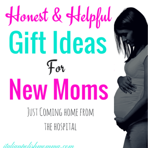 Honest & Helpful Gift Ideas for new moms