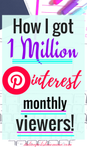 How I got 1 Million Pinterest monthly viewers
