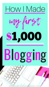 How I made my first $1000 blogging