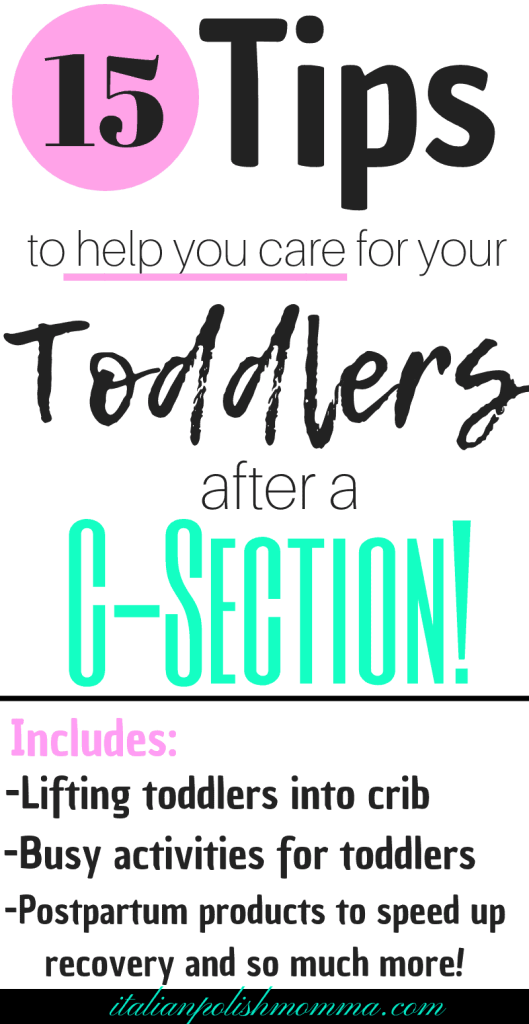 15 tips for section recovery with toddler