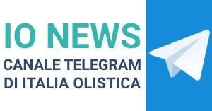 IO News - Canale Telegram di Italia Olistica