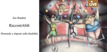 RaccontAbili, la nuova opera di Zoe Rondini