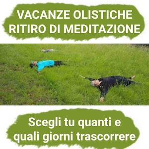 Vacanza olistica ritiro di meditazione