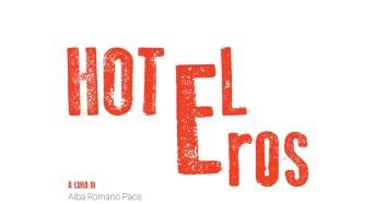 """Modica. Il 30 giugno parte dalla Galleria Lo Magno di Modica la mostra itinerante """"Hotel Eros"""""""