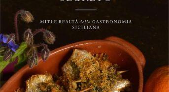 """Cucina. Ecco """"L'ingrediente segreto"""" della gastronomia siciliana. Oggi presentazione in anteprima a Ragusa il nuovo libro di Carlo Blangiforti edito da Le Fate Editore"""