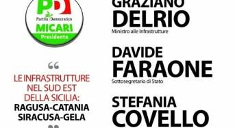 Delrio, Faraone e Micari a Ragusa con Nello Dipasquale per parlare di infrastrutture nel Sudest