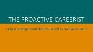 The Proactive Careerist