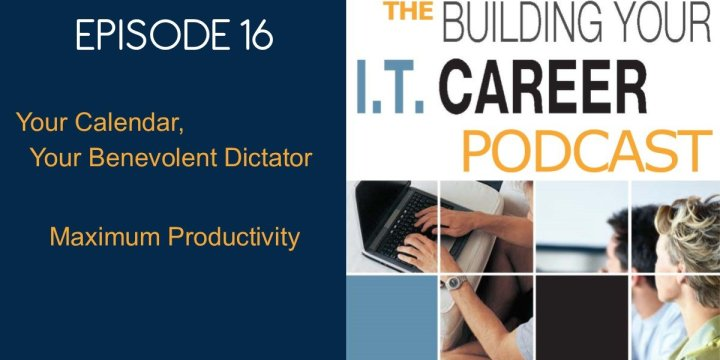 16 Your Calendar and Maximum Productivity