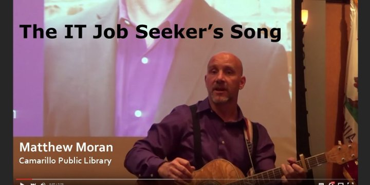 The IT Job Seekers Song from the Camarillo Public Library