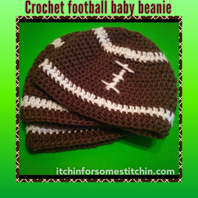 Crochet Football Beanie for Babies by http://www.itchinforsomestitchin.com