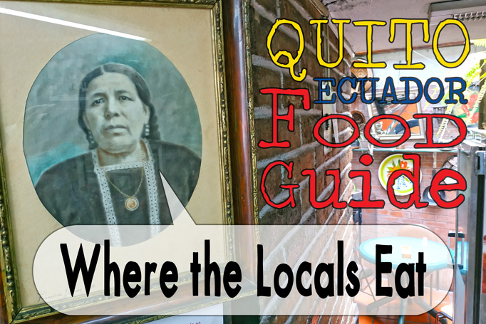 Where to Eat in Quito Food Guide Banner