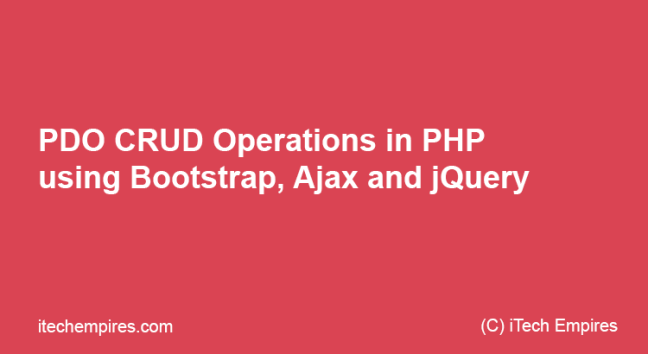 PDO CRUD Operations in PHP using Bootstrap, Ajax and jQuery