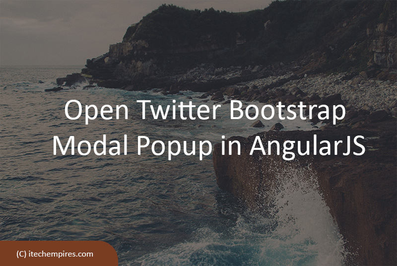 How to Open Twitter Bootstrap Modal Popup in AngularJS