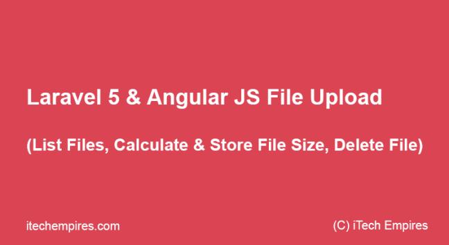 Laravel 5 Angular JS File Upload
