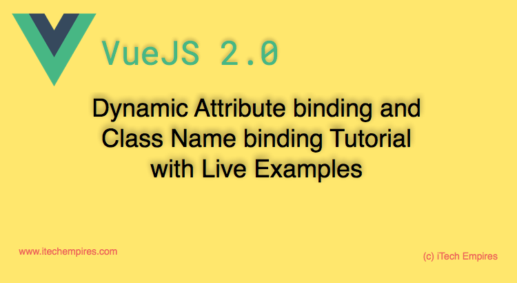 VueJS 2.0 dynamic Attribute binding Class Name binding