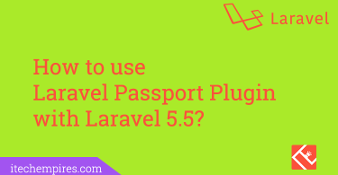 How to Use Laravel passport package with Laravel 5.5