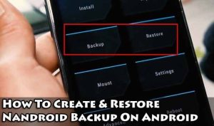 What is a Nandroid backup TWRP, and how to create and restore it?