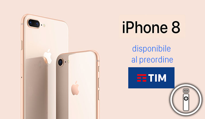 IPhone 8, l'offerta dedicata di TIM