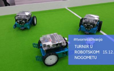 Turnir u robotskom nogometu – 15.12.2018