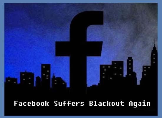 Last Updated Facebook Suffers Blackout Again