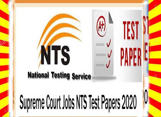 Supreme Court Jobs NTS Written Test Syllabus Sample Papers 2020