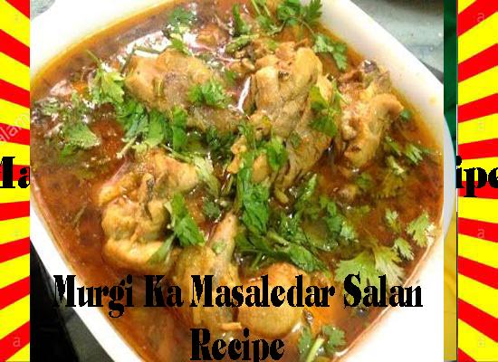 How To Make Murgi Ka Masaledar Salan Recipe Urdu and English