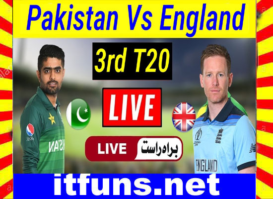 Pak Vs Eng 3rd T20 Live Match and Highlights 2020
