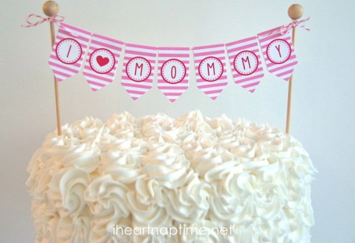 Top 5 Diy Mothers Day Cake Ideas All With Free Printable Toppers