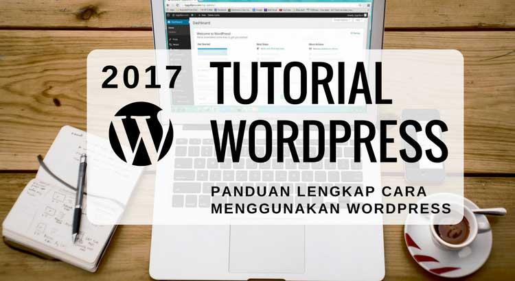 tutorial wordpress panduan lengkap