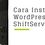 cara install wordpress di shiftserver