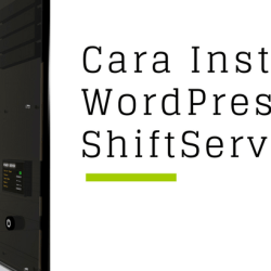 cara install wordpress di shiftserver